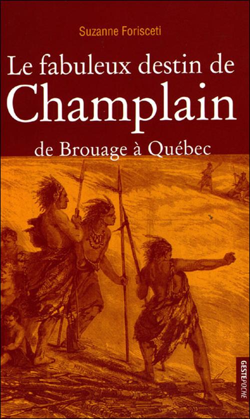FABULEUX DESTIN DE CHAMPLAIN