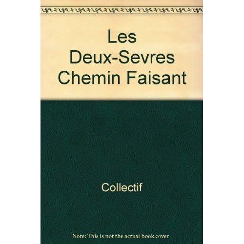 DEUX-SEVRES CHEMIN FAISANT