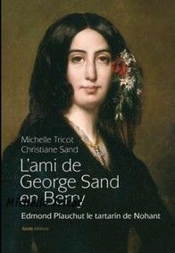 AMI DE GEORGE SAND EN BERRY