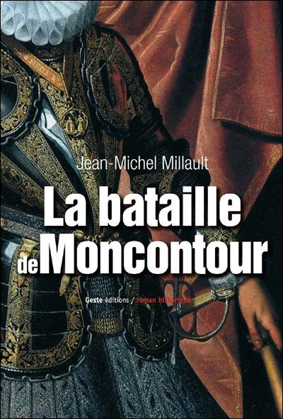 BATAILLE DE MONCONTOUR 1569