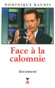 FACE A LA CALOMNIE