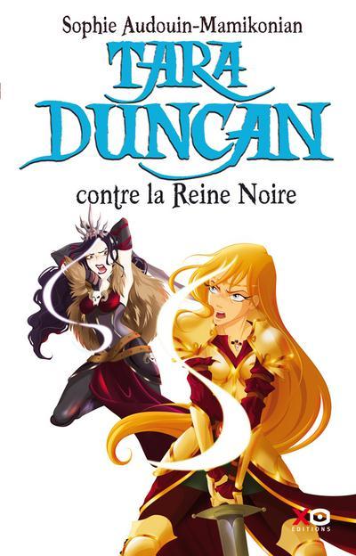 TARA DUNCAN - TOME 9 CONTRE LA REINE NOIRE