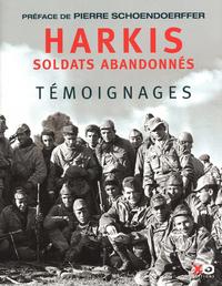 HARKIS, SOLDATS ABANDONNES