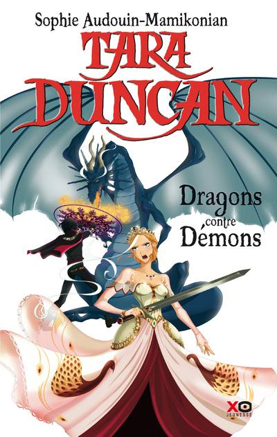 TARA DUNCAN - TOME 10 DRAGONS CONTRE DEMONS