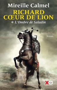 RICHARD COEUR DE LION T01 L'OMBRE DE SALADIN