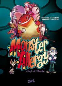 MONSTER ALLERGY * TOME 1 - COUP DE POUDRE