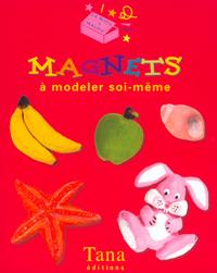 MAGNETS A MODELER SOI MEME