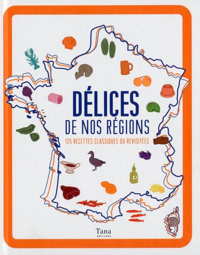 DELICES DE NOS REGIONS