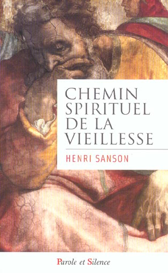 CHEMIN SPIRITUEL DE LA VIEILLESSE