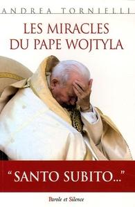 MIRACLES DU PAPE WOJTYLA