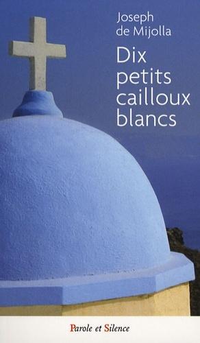 DIX PETITS CAILLOUX BLANCS