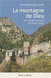 MONTAGNE DE DIEU VOYAGE SPIRITUEL AU MONT ATHOS