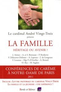 FAMILLE HERITAGE OU AVENIR (LA)