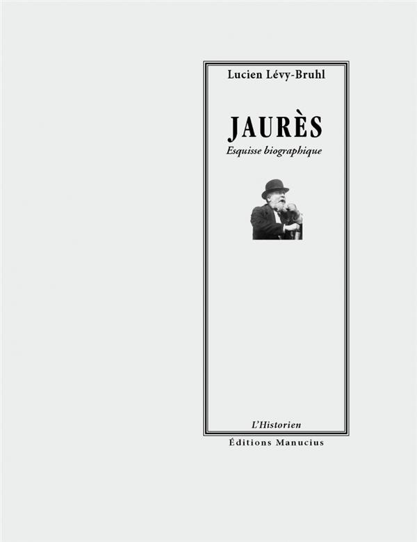 JAURES - ESQUISSE BIOGRAPHIQUE