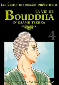 LA VIE DE BOUDDHA -TOME 04-