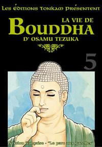 LA VIE DE BOUDDHA -TOME 05-