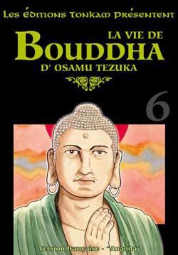 LA VIE DE BOUDDHA -TOME 06-