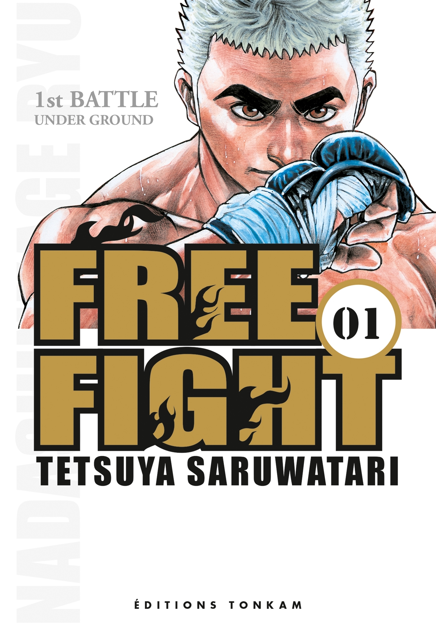 FREE FIGHT -TOME 01-