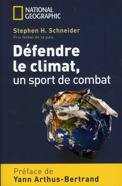 DEFENDRE LE CLIMAT UN SPORT DE COMBAT