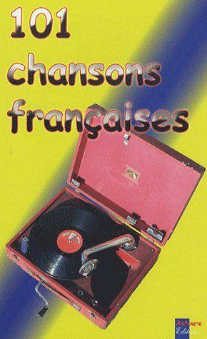 101 CHANSONS FRANCAISES