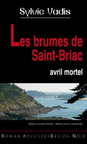 LES BRUMES DE SAINT BRIAC AVRIL MORTEL