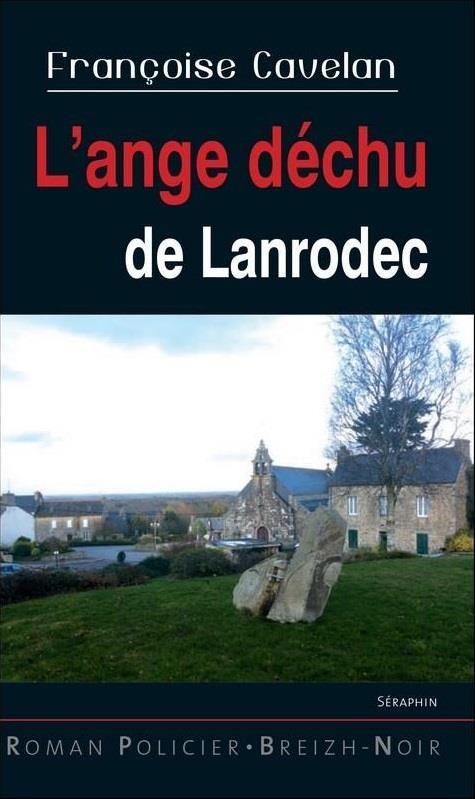 L'ANGE DECHU DE LANRODEC