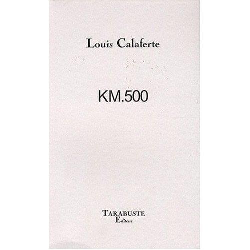 KM500 - LOUIS CALAFERTE