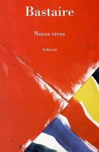 NOCES VIVES