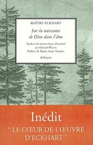 SUR LA NAISSANCE DE DIEU DANS L'AME SERMONS 101-104