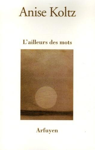 L'AILLEURS DES MOTS