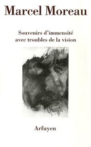 SOUVENIRS D'IMMENSITE AVEC TROUBLES DE LA VISION PRECIPITE DE NOTES PRISES LORS D'UN VOYAGE MOSC