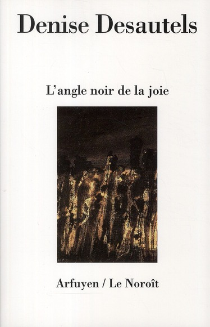 L'ANGLE NOIR DE LA JOIE