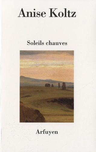 SOLEILS CHAUVES