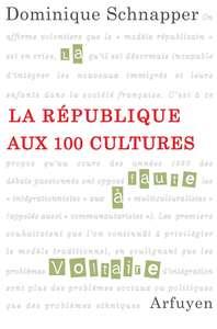 REPUBLIQUE AUX 100 CULTURES (LA)