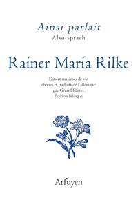 AINSI PARLAIT RAINER MARIA RILKE