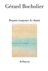 DEPUIS TOUJOURS LE CHANT