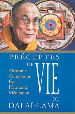 PRECEPTES DE VIE DU DALAI-LAMA