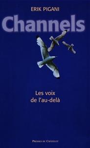 CHANNELS, LES VOIX DE L'AU-DELA