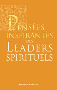 PENSEES INSPIRANTES DES LEADERS SPIRITUELS