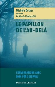 LE PAPILLON DE L'AU-DELA