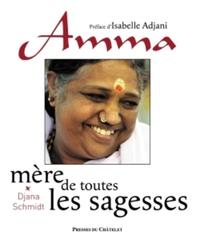AMMA, MERE DE TOUTES LES SAGESSES