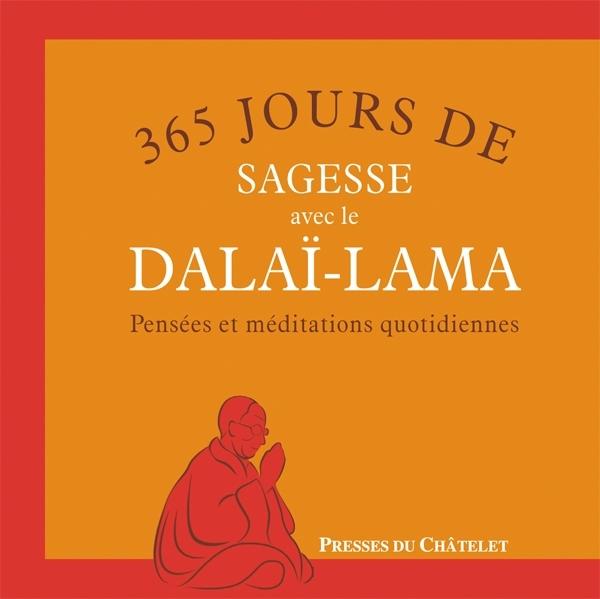 365 JOURS DE SAGESSE AVEC LE DALAI-LAMA