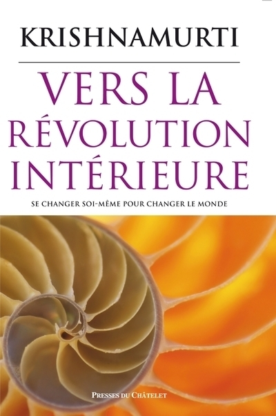 VERS LA REVOLUTION INTERIEURE