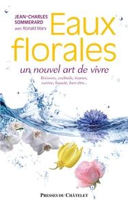 EAUX FLORALES, UN NOUVEL ART DE VIVRE