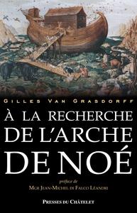 A LA RECHERCHE DE L' ARCHE DE NOE