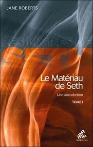 MATERIAU DE SETH T1 (LE)