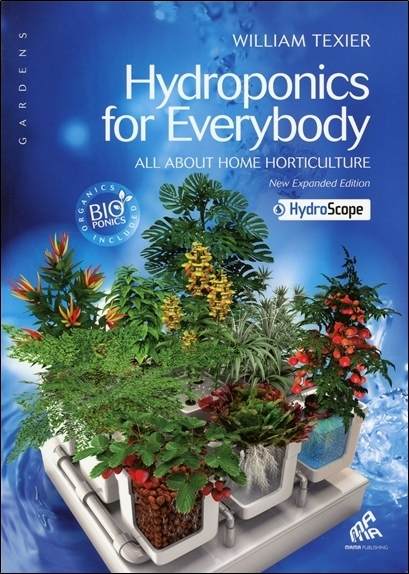 HYDROPONICS FOR EVERYBODY : ALL ABOUT HOME HORTICULTURE - VERSION AMERICAINE
