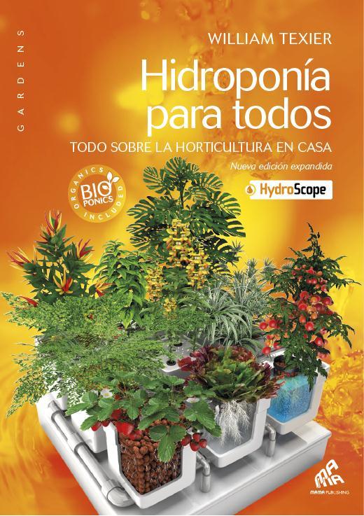 HIDROPONIA PARA TODOS - VERSION AMERICAN SPANISH