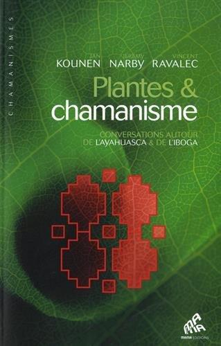 PLANTES & CHAMANISME