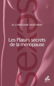PLAISIRS SECRETS DE LA MENOPAUSE (LES)
